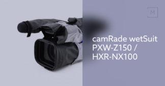 camRade wetSuit PXW-Z150 / HXR-NX100